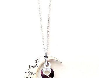 Burgundy Awareness I Love You To the Moon and Back Necklace You Select Chain Material and Length