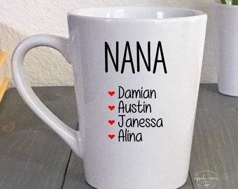 Nana Mug - Gift for Nana - Mom Coffee Mug - Nana Gift - Mom Mug - Mothers Day Gift