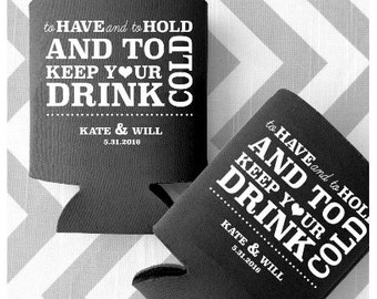 Wedding Favor Can Coolers - To Have and To Hold and To Keep Your Drink Cold Personalized Wedding Can Coolers - Free Shipping (1)