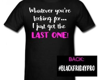 Tshirt // Black Friday