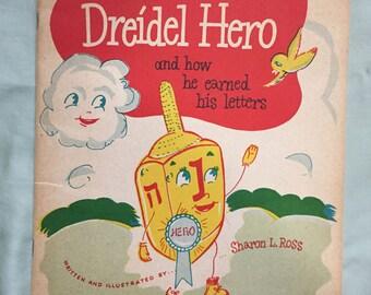 The Dreidel Hero and How He Earned His Letters 1950s Hanukkah Kids Book