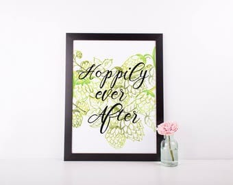 Hoppily Ever After | Brewery Wedding Sign | Instant Download | Printable Wall Art | Hops | Beer Quotes