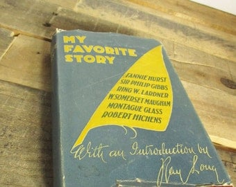 """1928 """"My Favorite Story"""" First Edition Hardcover, by  Cosmopolitan, with Introduction by Ray Long. Vintage Short Story Collection!"""