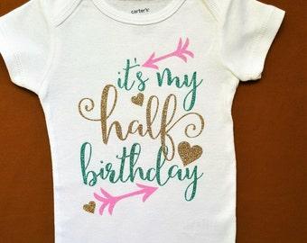 Half Birthday Outfit || Girls 1/2 birthday bodysuit | babys half birthday its my half birthday baby birthday shirt six month shirt 6 months