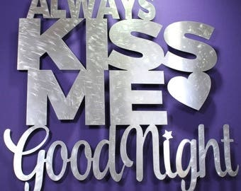 Always Kiss Me Goodnight Sign, Always Kiss Me Goodnight, Wedding Gift, Anniversary Gift, Sign for Above Bed, Bedroom Decor, Love Sign, Love