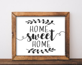 Home Sweet Home Sign, printable, home sweet home, home sweet home print, home sign, farmhouse, wall decor, wall art, printables, art prints