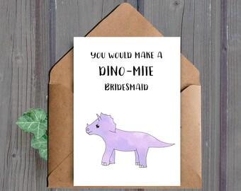 DIGITAL DOWNLOAD, Funny Bridesmaid Card, Funny Bridesmaid Proposal Card, Will You Be My Bridesmaid Card, Dinosaur Bridesmaid Card