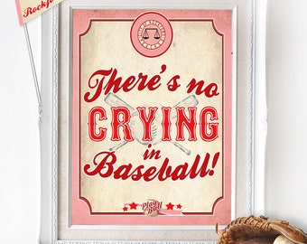 No Crying in Baseball Party Poster - INSTANT DOWNLOAD - Rockford Peaches / League of her Own / Girls Birthday / Baby Shower / Printable Sign