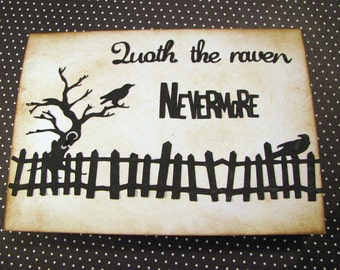 SALE! QUOTH The RAVEN NEVERMoRE - Hand Crafted All Occasion - Just Because Greeting Card - Edgar Allan Poe