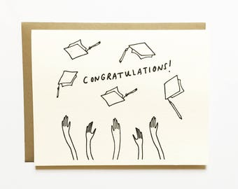 Congratulations Graduate - Throw Up Your Cap - Celebrate -  Hand Drawn Greeting Card