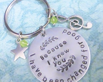 Musical Wicked Inspired Jewelry - Extra Large Keychain : Because I knew you I have been changed for good - Gift