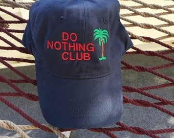 Do Nothing Club- Navy Hat With Red Letters