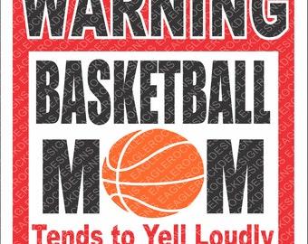 Warning Basketball Mom SVG, DXF, EPS Digital Cut File for Cameo and Cricut, Basketball Svg, Basketball Mom Svg, Instant Download