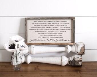 Have A Little Faith // 17 x 9 Handmade Sign