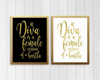 PRINTABLE ART, Beyonce I'm A Diva, Gold Print, Gold Typography Art. Inspirational Print, Wall Art, Motivational Print, Beyonce Wall Art
