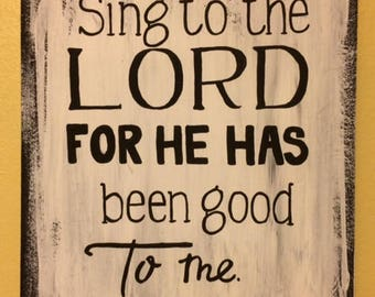 Psalm 13:6, Sing to the Lord, Scripture Sign, Verse in Bible