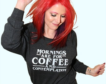 Coffee and Contemplation.  American Apparel women's Tri-Blend Light Weight Raglan Pullover; sizes small, medium and large