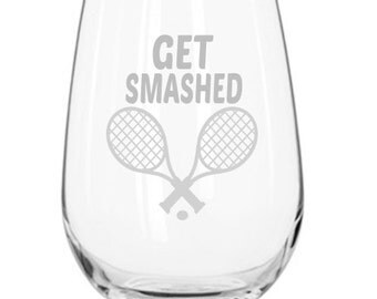 TENNIS WINE GLASS * Etched Glass * Dishwasher Safe * Tennis gifts * Get Smashed