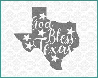 CLN0197 God Bless Texas Star State Texans Pride SVG DXF Ai Eps PNG Vector Instant Download Commercial Cut File Cricut Silhouette