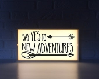 Liight box qith quote - Say yes to new advetures - lighted sign woth quote - inspirational quote - home decor - shop decor - gym decor -