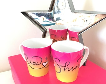 Friendship mug, pink mug, calligraphy mug, rise and shine, latte mug, gift for bff, best friend gift, girlfriend mug, friendship gift