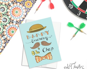 Hand lettered Birthday Card // Happy Birthday Ol' Chap // Birthday Card for Him // 30th Birthday card // 50th Birthday Card // Hipster card