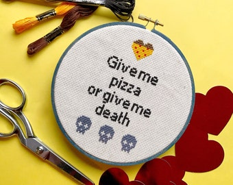 Pizza or Death Cross Stitch - made to order
