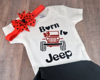 Born To Jeep Baby One-Piece Bodysuit Creeper Shower Birthday Gift Idea Hilarious Cute T Shirt Tee Fun Its A Jeep Thing Baby Jeeper Girls