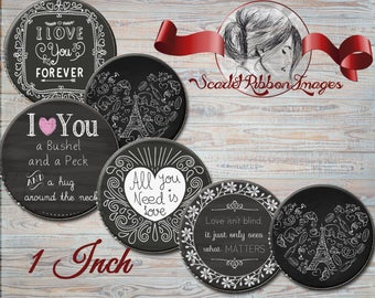 Blackboard or Chalkboard Love Bottle Cap images -  15 - 1 in circles  - 600dpi, Collage Sheet, cupcake toppers, Gift Tags, BottleCaps