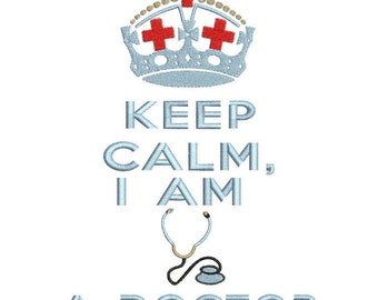 Keep Calm I am a Doctor