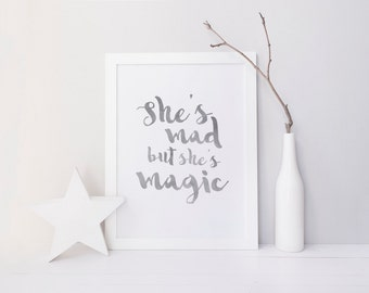 Mad But Magic Print