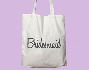 Bridesmaid Tote Bag - Bride - Bridal Party - Bridesmaid Gift - Will You Be My Bridesmaid - Bachelorette Party - Wedding - Engagement