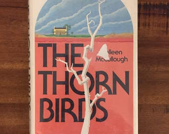 1st Edition 1977 The Thorn Birds by Colleen McCullough Hardcover Book with Dust Jacket/ Mylar Cover/ Harper Row