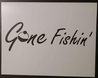 Gone Fishing Fishin Bobber Custom Stencil FAST FREE SHIPPING
