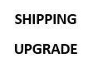 Upgrade shipping AFTER purchase for expedited shipping