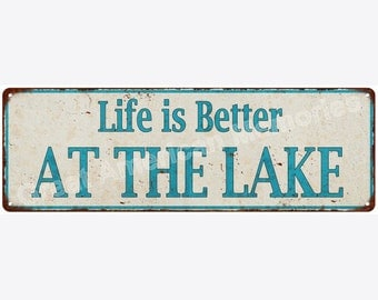 Life is Better AT THE LAKE Distressed Look Metal Sign 6x18 6180622
