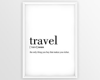 Travel Definition Print, Definition Travel Printable, Travel Decor, Travel Poster, Travel Wall Art, Travel Quote Printable (W050)