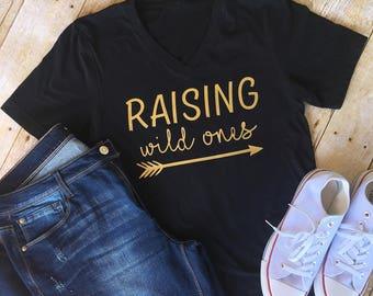 Raising Wild Ones Shirt, Womens V-Neck, Mom Shirt, Womens Raising Wild Ones Shirt, Mothers Day Gift