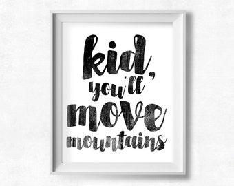 Playroom Printable Art, Kid You'll Move Mountains, Scandinavian Nursery Decor, Instant Download