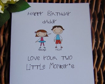 Happy Birthday Daddy, personalised birthday card. Birthday card for daddy from your little monkeys