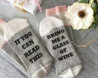 SALE - Wine Socks - If you can read this sock - Birthday for her - bring me wine sock - Birthday Gift - Gift for Mom - beer sock - Mom