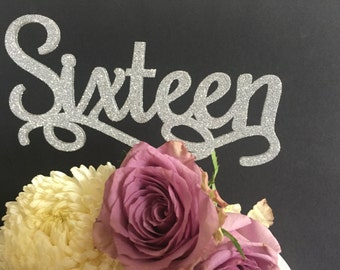 16th Birthday Cake Topper reads: Sixteen On Sale only 1 available