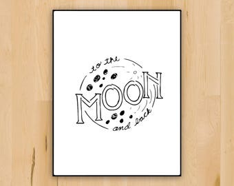 To the Moon and Back Art | Nursery Rhyme Print | Children's Quote Printable | Love Quote Art Printable | Nursery Wall Art Quote | Dowload
