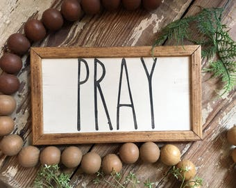 Pray, Handmade Wood Sign with Standard Frame - 5x10