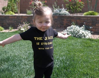 Star Wars The Sass Is Strong With This One Onesie // Star Wars Bodysuit //