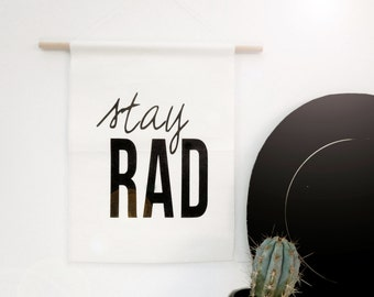 Stay Rad - Canvas Banner