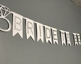 Silver Glitter Bride to be Banner, Wedding Decorations, Bachelorette Party Decoration, Bridal Shower Decorations, Bridal Decorations