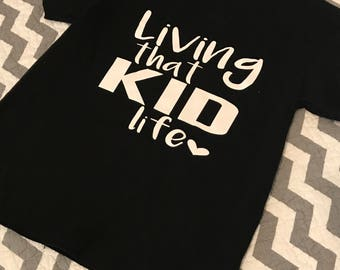 Living That Kid Life Tee-TShirt-Kids-Children-Mom&Me