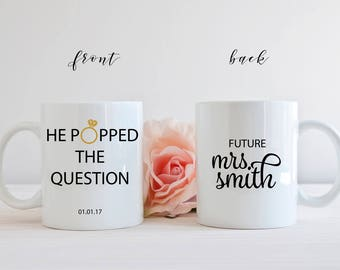He Popped The Question, Future Mrs Coffee Mug, Wedding Coffee Cup, Coffee Mug Gift, Coffee Lover Mug