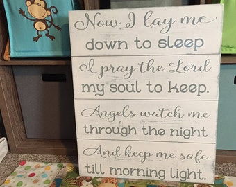 Now I lay me down to sleep • Nursery Sign • Girl or Boys Prayer Plaque • I pray the Lord My soul To keep • Shabby Chic Decor • Baby Gift
